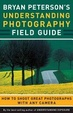 Cover of Bryan Peterson's Understanding Photography Field Guide