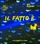 Cover of Il fatto è