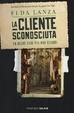 Cover of La cliente sconosciuta