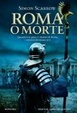 Cover of Roma o morte