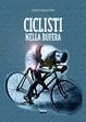 Cover of Ciclisti nella bufera