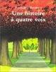 Cover of Une histoire à quatre voix