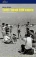 Cover of Tutti i nomi dell'estate