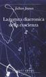 Cover of La natura diacronica della coscienza