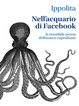 Cover of Nell'acquario di Facebook