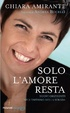 Cover of Solo l'amore resta