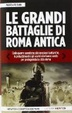 Cover of Le grandi battaglie di Roma antica
