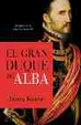Cover of EL GRAN DUQUE DE ALBA