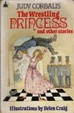 Cover of The Wrestling Princess and Other Stories
