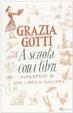 Cover of A scuola con i libri. Avventure di una libraia-maestra