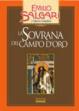 Cover of La sovrana del Campo d'Oro