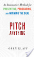 Cover of Pitch Anything: An Innovative Method for Presenting, Persuading, and Winning the Deal