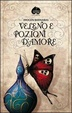 Cover of Veleno e pozioni d'amore