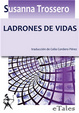 Cover of Ladrones de vidas