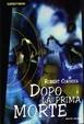 Cover of Dopo la prima morte