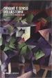 Cover of Origine e senso della storia