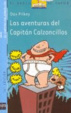 Cover of Las Aventuras Del Capitan Calzoncillos / The Adventures of Captain Underpants