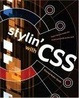 Cover of Stylin' with CSS