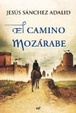 Cover of El camino mozárabe
