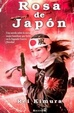 Cover of Rosa de Japón
