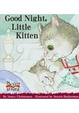 Cover of Good Night, Little Kitten