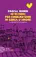 Cover of Istruzioni per cinquantenni in cerca d'amore