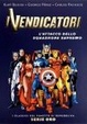 Cover of I Vendicatori. L'attacco dello squadrone supremo