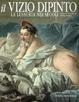 Cover of Il vizio dipinto. La lussuria nei secoli