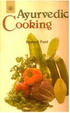Cover of Ayurvedic Cooking