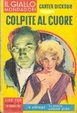 Cover of Colpite al cuore