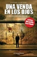 Cover of UNA VENDA EN LOS OJOS