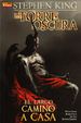 Cover of La Torre Oscura: El largo camino a casa 4