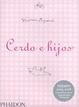 Cover of Cerdo e hijos