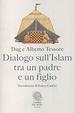 Cover of Dialogo sull'Islam tra un padre e un figlio