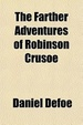 Cover of The Farther Adventures of Robinson Crusoe