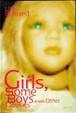Cover of Girls, some boys and other cookies