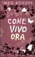 Cover of Come vivo ora