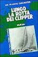Cover of Lungo la rotta dei clipper