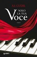 Cover of Solo la tua voce
