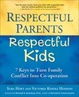 Cover of Respectful Parents, Respectful Kids