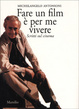 Cover of Fare un film è per me vivere