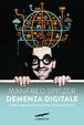 Cover of Demenza digitale