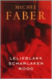Cover of Lelieblank, scharlakenrood