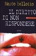 Cover of Il diritto di non rispondere