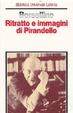 Cover of Ritratto e immagini di Pirandello