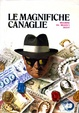 Cover of Le magnifiche canaglie