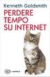 Cover of Perdere tempo su internet