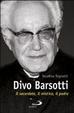 Cover of Divo Barsotti. Il sacerdote, il mistico, il padre
