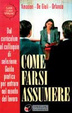 Cover of Come farsi assumere