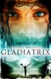 Cover of Gladiatrix